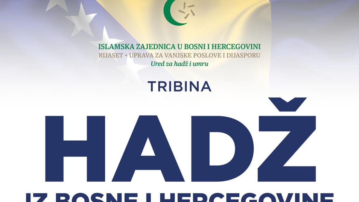 """Tribina """"Hadž iz Bosne i Hercegovine"""""""